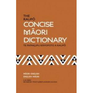 Raupo Concise Maori Dictionary: Te Papakupu Rapopoto a Raupo