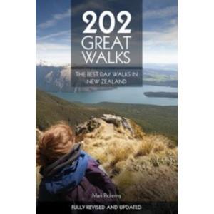 202 Great Walks: Best Day Walks in New Zealand