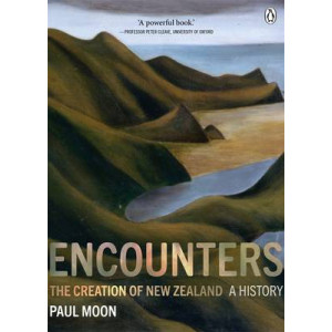 Encounters:  Creation of New Zealand - A History