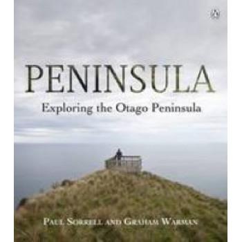 Peninsula: Exploring the Otago Peninsula