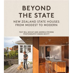 Beyond the State: New Zealand State Houses from Modest to Modern