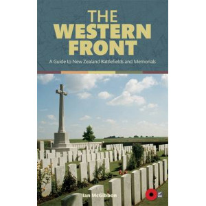 Western Front: A Guide to New Zealand Battlefields and Memorials