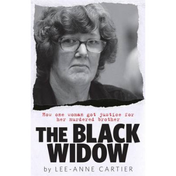 Black Widow: How One Woman Got Justice for Her Murdered Brother