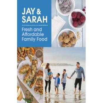 Jay & Sarah: Fresh Affordable Family Food