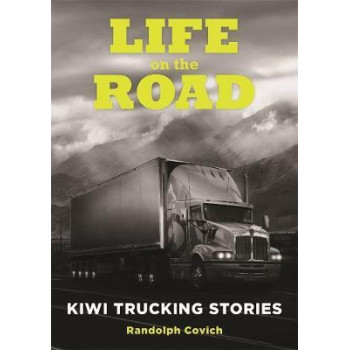 Life on the Road: Kiwi Trucking Stories
