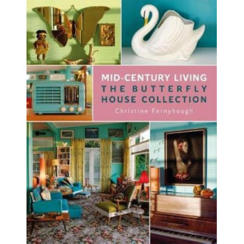 Mid-Century Living: The Butterfly House Collection