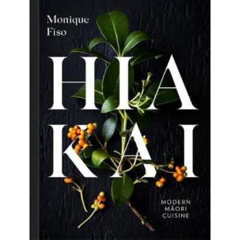Hiakai: Modern Maori Cuisine