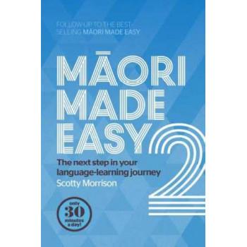 Maori Made Easy 2