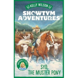 Showtym Adventures 8: Syd, the Muster Pony