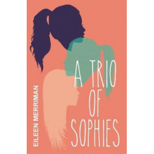 Trio of Sophies, A