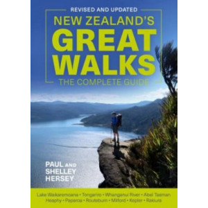 New Zealand's Great Walks:  Complete Guide