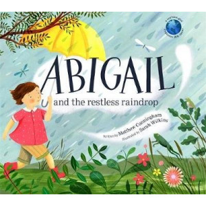 Abigail and the Restless Raindrop