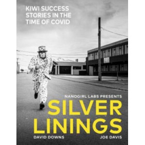 Silver Linings: Kiwi Success Stories in the Time of Covid