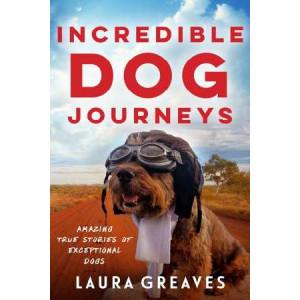 Incredible Dog Journeys