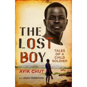 Lost Boy: Tales of a child soldier