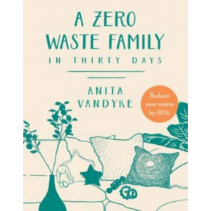 Zero Waste Family: In thirty days