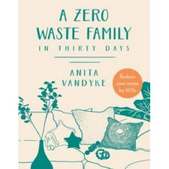 Zero Waste Family: In thirty days