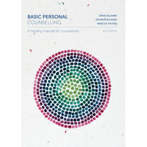 Basic Personal Counselling: A Training Manual for Counsellors with Online Study Tools 12 months 8e
