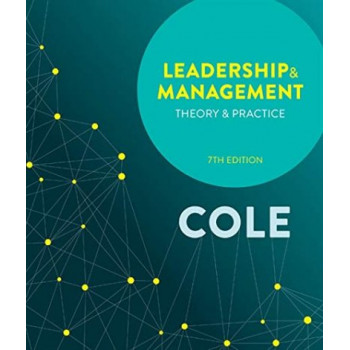 Leadership and Management: Theory and Practice 7E