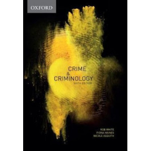 Crime & Criminology 6E