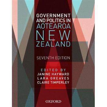 Government and Politics in Aotearoa New Zealand 7E