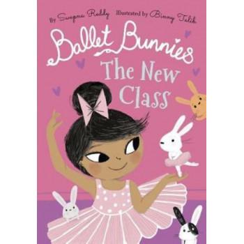 Ballet Bunnies: The New Class