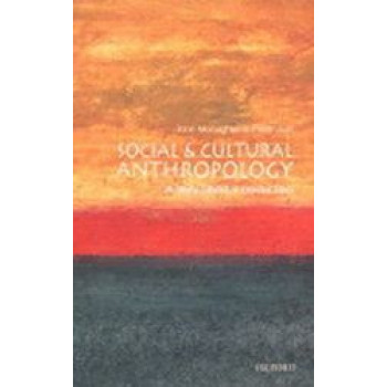 Social & Cultural Anthropology : A Very Short Introduction ( VSI )