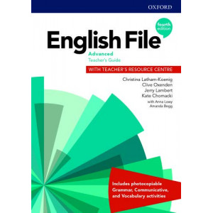 English File: Advanced: Teacher's Guide with Teacher's Resource Centre (4th Revised edition, 2020)