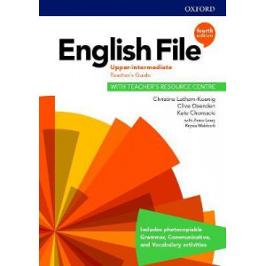 English File: Upper Intermediate: Teacher's Guide with Teacher's Resource Centre (4th Revised edition, 2020)
