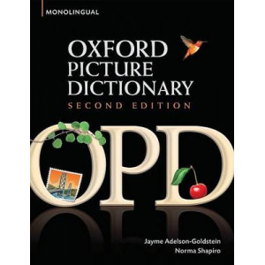 Oxford Picture Dictionary: Monolingual (American English) Dictionary for Teenage and Adult Students 2e
