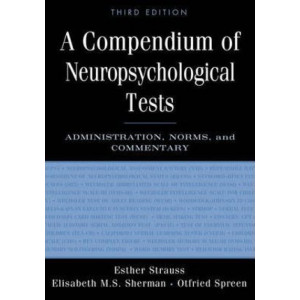 Compendium of Neuropsychological Tests 3E
