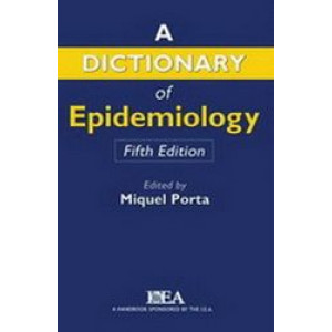 Dictionary of Epidemiology 5E