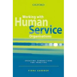Working with Human Service Organisations