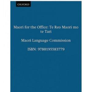 Maori For the Office / Te Reo Maori Mo Te Tari