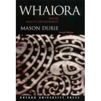 Whaiora : Maori Health Development 2E