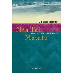 Nga Tai Matatu: Tides of Maori Endurance