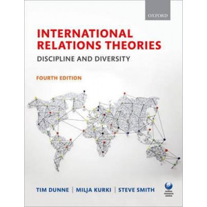 International Relations Theories: Discipline and Diversity 4E