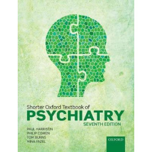 Shorter Oxford Textbook of Psychiatry (7th Revised Edition, 2017)