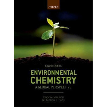 Environmental Chemistry: A Global Perspective 4E