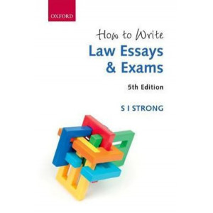 How to Write Law Essays & Exams 5E