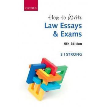 How to Write Law Essays & Exams 5E