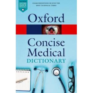 Oxford Concise Medical Dictionary - Revised 10E