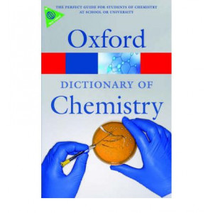 Oxford Dictionary of Chemistry - 6th Edition