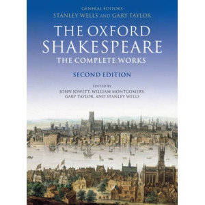 Oxford Shakespeare - Complete Works (2nd Edition, 2005)