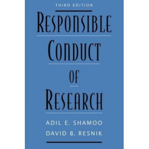 Responsible Conduct of Research (3rd Edition)