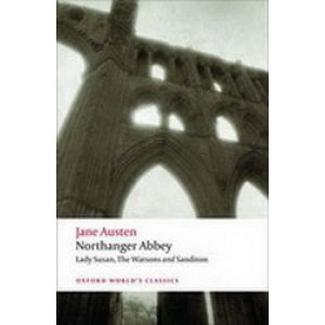 Northanger Abbey: Oxford World's Classics