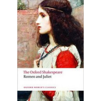 Romeo and Juliet (Oxford Shakespeare)