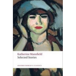 Selected Stories   Katherine Mansfield