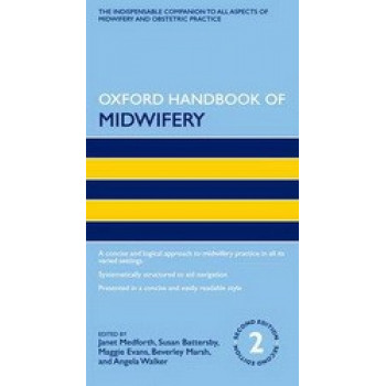 Oxford Handbook Of Midwifery 2E
