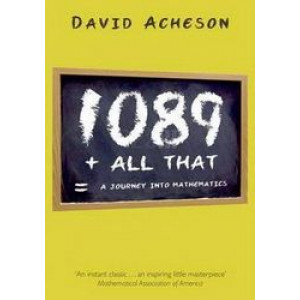 1089 and All That: A Journey into Mathematics